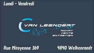 Bienvenue au Garage Van Leendert à Welkenraedt !
