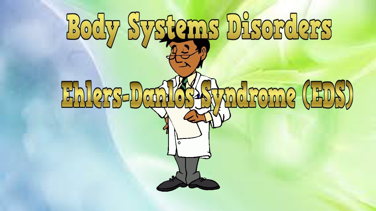 body system disorders// ehlers–danlos syndrome (eds, Muscles