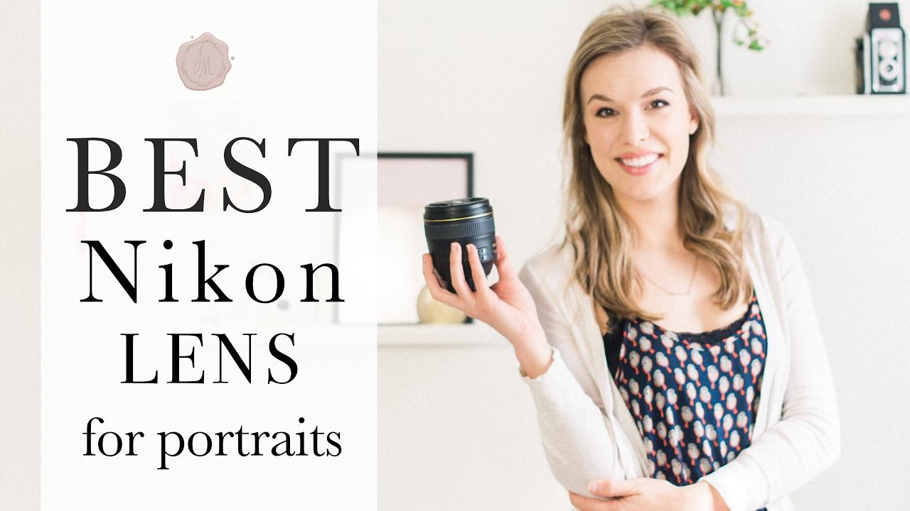 best nikon lens for portraits youtube