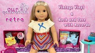 Our Generation Retro Accessories Vintage Vinyl & Rock and Tote with Records Unboxing with Julie