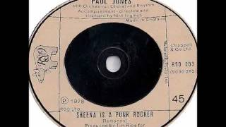 Sheena Is A Punk Rocker - Paul Jones