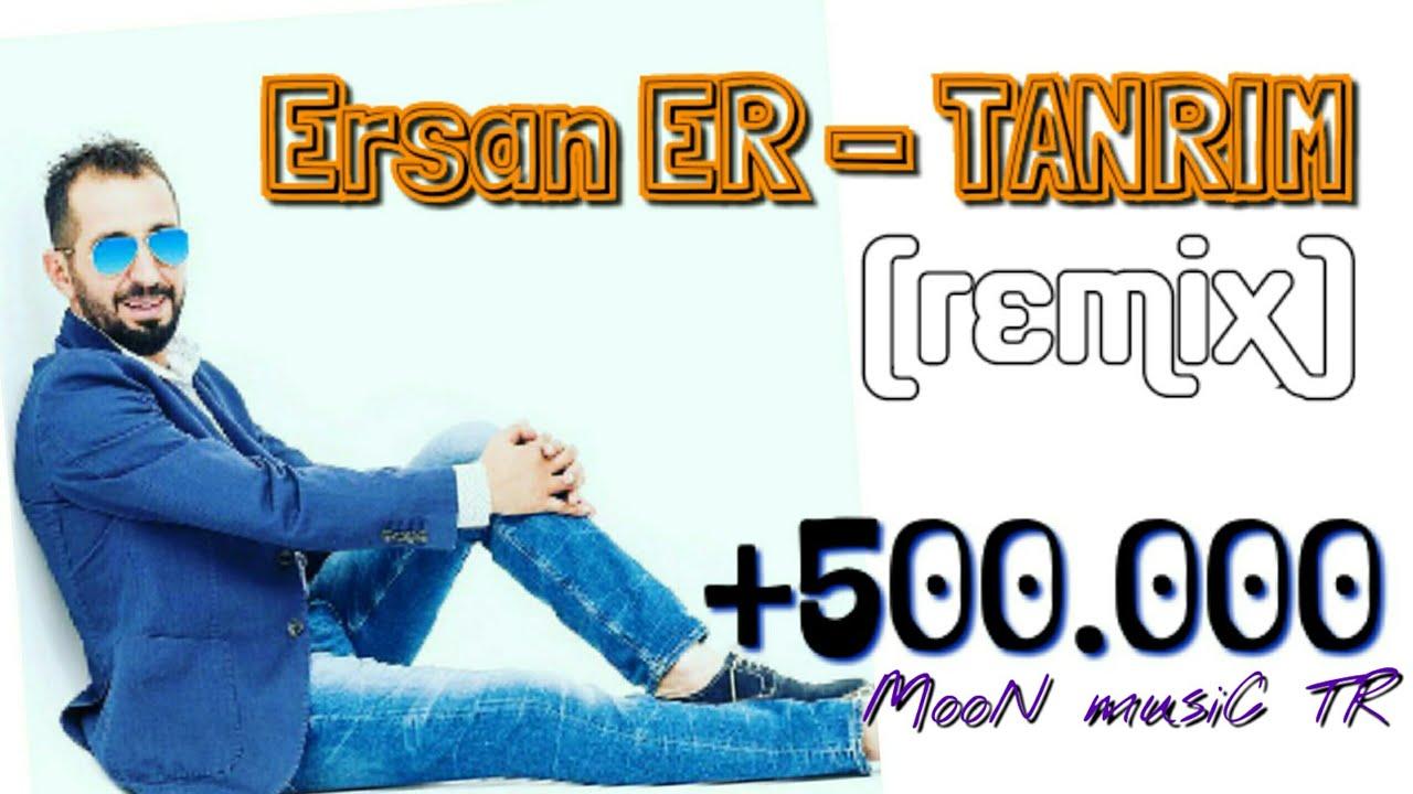 Ersan Er Tanrim Remix Youtube