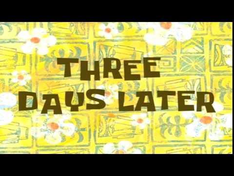 Three Days Later | SpongeBob Time Card #10
