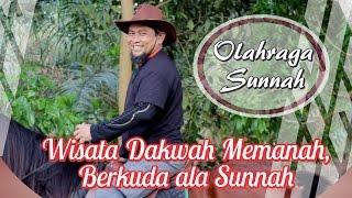 Wisata Dakwah, Memanah, Berkuda Ala Sunnah | Ust. Zulkifli M. Ali, Lc, MA.