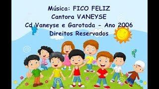 FICO FELIZ - Versão Remix por VANEYSE