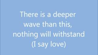 Love is the Seventh Wave (Lyrics)