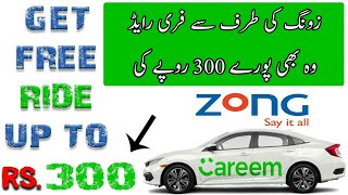 How To Get Free Ride To Careem Using Zong