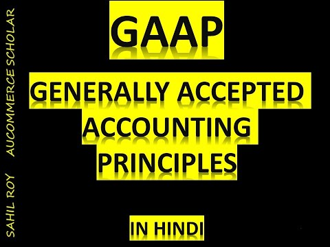 GAAP | GENERALLY ACCEPTED ACCOUNTING PRINCIPLES