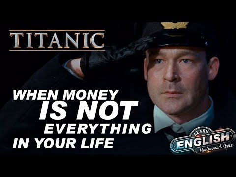 When money is not everything in life_ Titanic