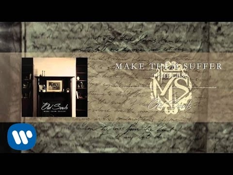Make Them Suffer - Timeless [Official Audio]