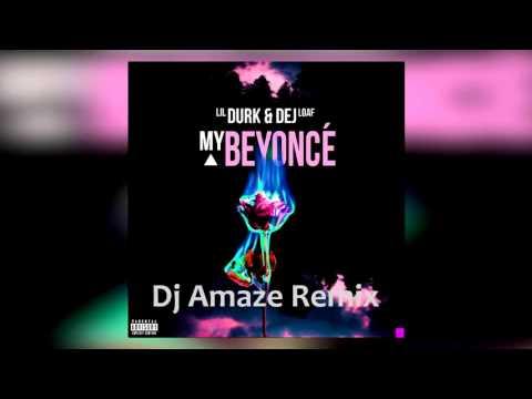 Lil Durk x Dej Loaf - My Beyonce (Amaze Jersey Club Remix) @ DjAmaze