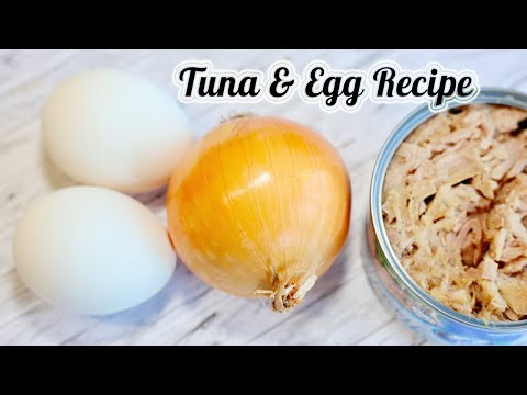Tuna & Eggs : Delicious  Breakfast Recipe