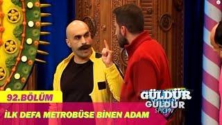 Güldür Güldür Show 92. Bölüm, İlk Defa Metrobüse Binen Adam Skeci