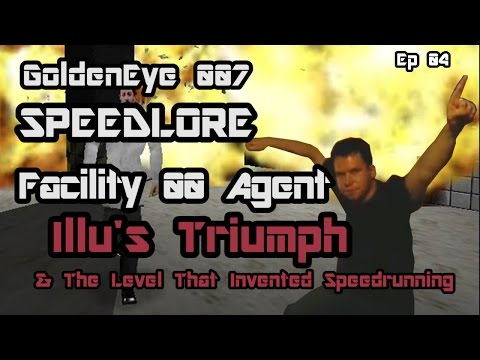 Facility 00 Agent (GoldenEye 007 SpeedLore - Episode 04 : The Level That Invented Speedrunning)