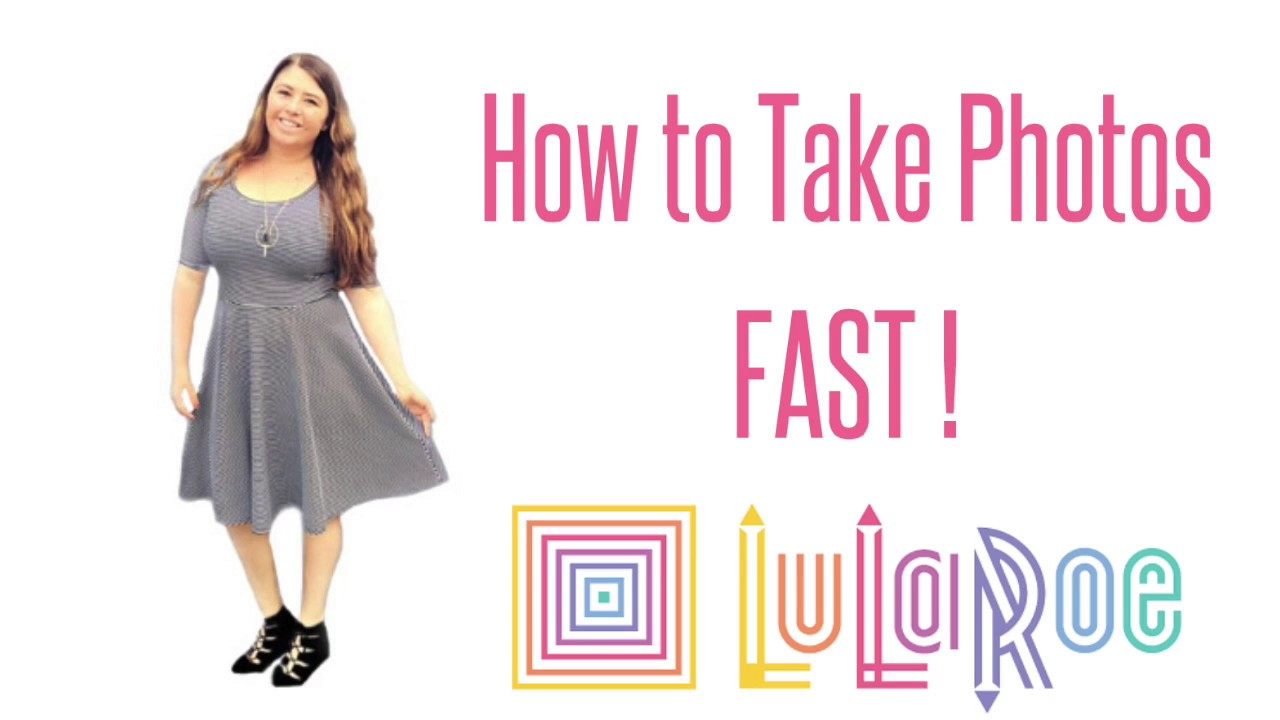 How to Take Your LuLaRoe Inventory Photos FAST ! - YouTube