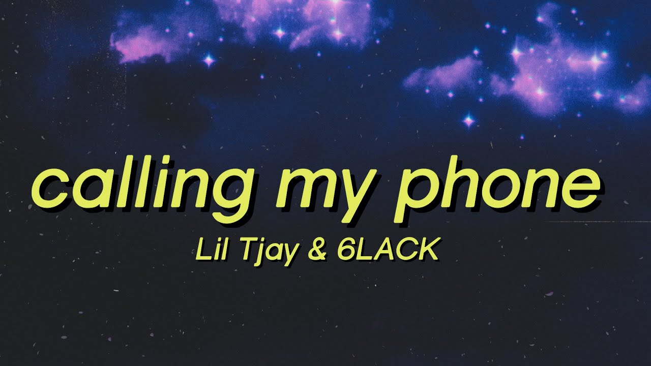 Lil Tjay - Calling My Phone ft. 6LACK (Lyrics) Steady callin' my phone I done told you before