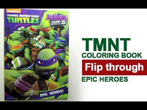 Teenage Mutant Ninja Turtles Coloring Book Flip Through - Epic ...
