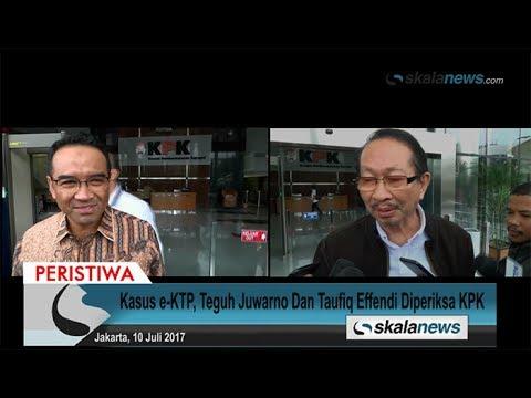Kasus E-KTP, Teguh Juwarno Dan Taufiq Effendi Diperiksa KPK