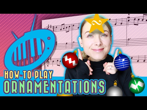 How to Play Ornaments: Trills, Mordents and More