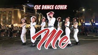 [KPOP IN PUBLIC CHALLENGE] CLC (씨엘씨) - Me (美)_ Dance Cover By GNOUDMAC2