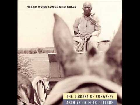 Old Rattler - Negro Work Songs and Calls - Library of Congress Archive
