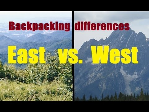 East vs. West - Backpacking differences (Hiking tips Pt. 39)