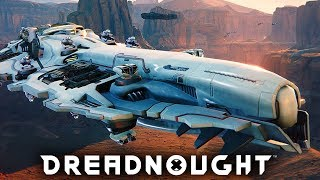 Dreadnought Gameplay - MASSIVE SHIP COMBAT