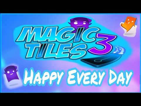 Magic Tiles 3 - Happy Every Day