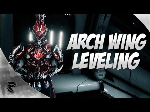 Warframe: How To Level Arch Wing Efficiently