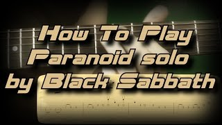 How To Play Paranoid solo by Black Sabbath - Как играть Guitar lesson Rus WITH TABS