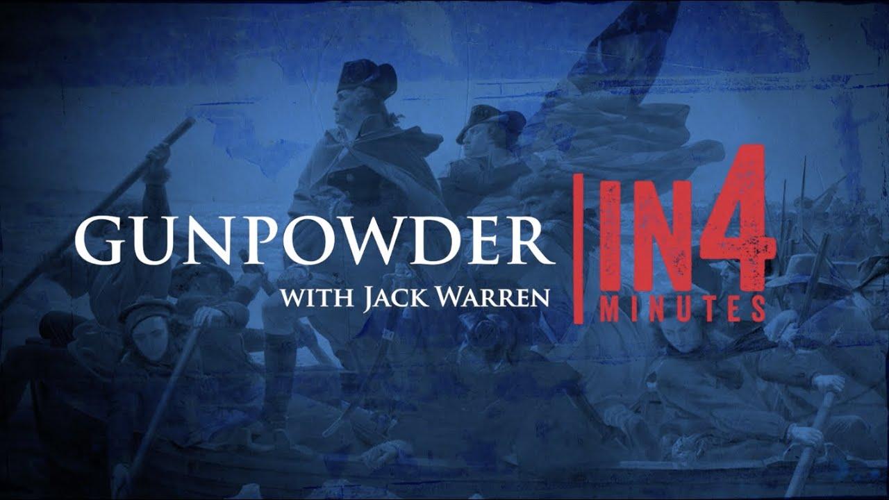 Gunpowder and the Revolutionary War: The Revolutionary War in Four Minutes