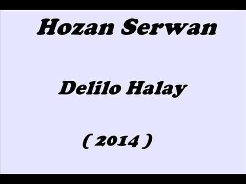 Hozan Serwan   Delilo Halay 2014 Yeni