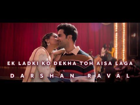 Ek Ladki Ko Dekha To Aisa Laga - Darshan Raval | Original Soundtrack | 2019