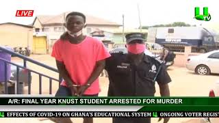 A/R: KNUST Final Year Student Arrested For Murder
