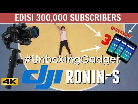 SPECIAL 300 Ribu SUBSCRIBERS!!! Unboxing DJI RONIN-S | TheRempongsHD