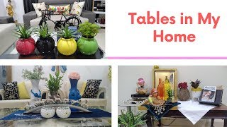Tables In My Home |  Table Decor | #catchlifewithbhumi