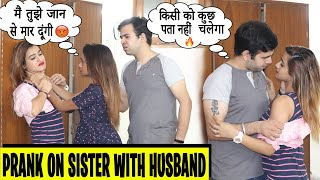 Prank on Sister with Husband Gone Wrong | Rits Dhawan