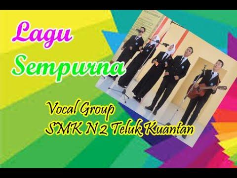 """Kuansing FLS2N Vocal Group Lagu """"Sempurna"""", Dari SMK N 2 Teluk Kuantan, Kuantan Singingi, Riau"""
