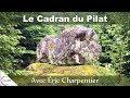 « Le Cadran du Pilat » avec Eric Charpentier - NURÉA TV