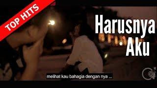 Armada - Harusnya Aku (Unofficial Music Video)✅