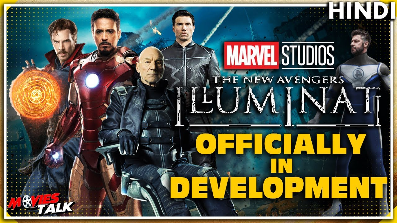 The New Avengers ILLUMINATI In DEVELOPMENT With MCU Kevin Feige? [Explained In Hindi]