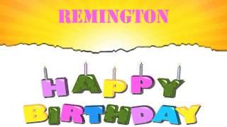 Remington   Happy Birthday Wishes & Mensajes