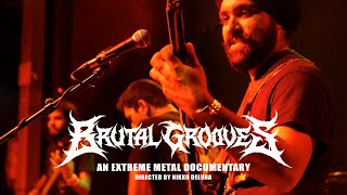 BRUTAL GROOVES [OFFICIAL MUSIC DOCUMENTARY] (2020) SW EXCLUSIVE