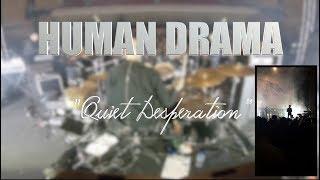 "HUMAN DRAMA ""Quiet Desperation"" LIVE MEXICO CITY"