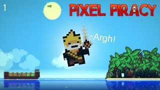Pixel Piracy - Part 1