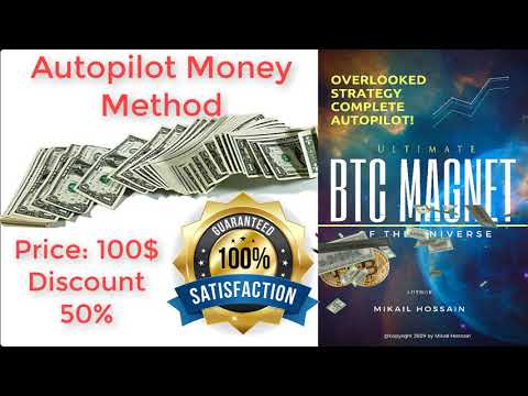 Ultimate Complete Autopilot Bitcoin Earning Proven Method 2019