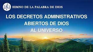 Canción cristiana | Los decretos administrativos abiertos de Dios al universo