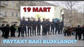 İlham Əliyev Bakını niyə blokladı? 19 mart qorxusunun nəticələri...
