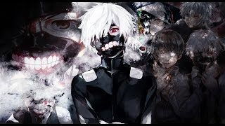 Tokyo Ghoul 【AMV】- Trailer