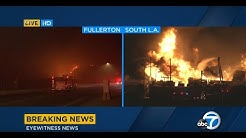 Massive fires erupt simultaneously in South L.A. and Fullerton I ABC7